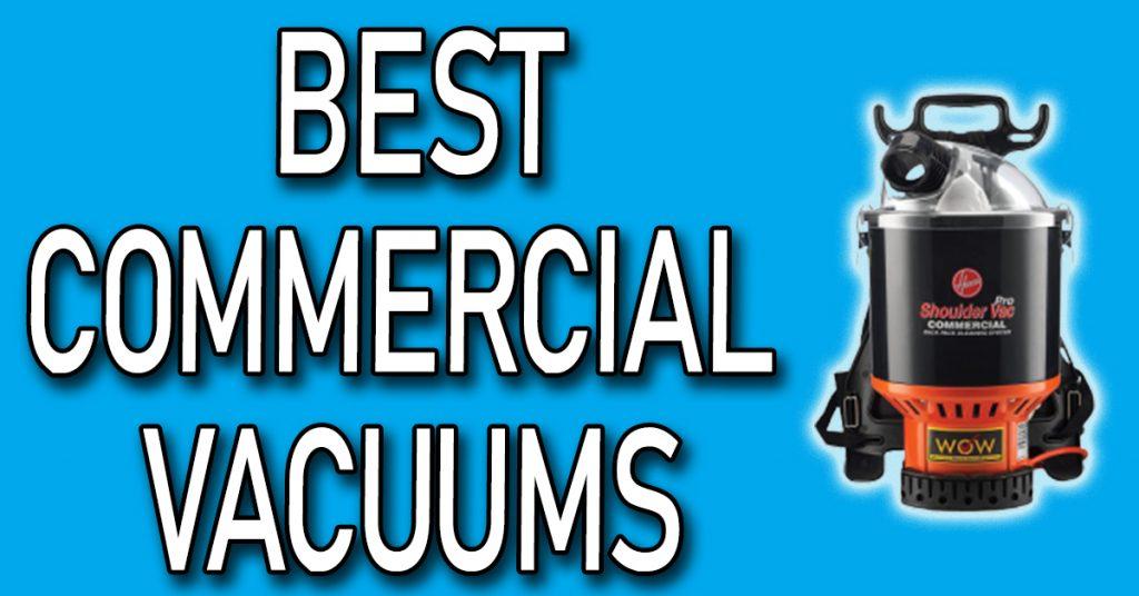 Best Commercial Vacuums