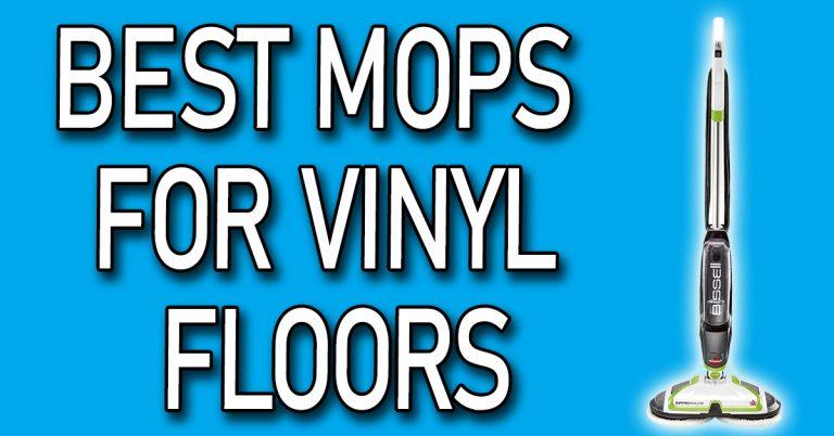 Best Mops For Vinyl Floors